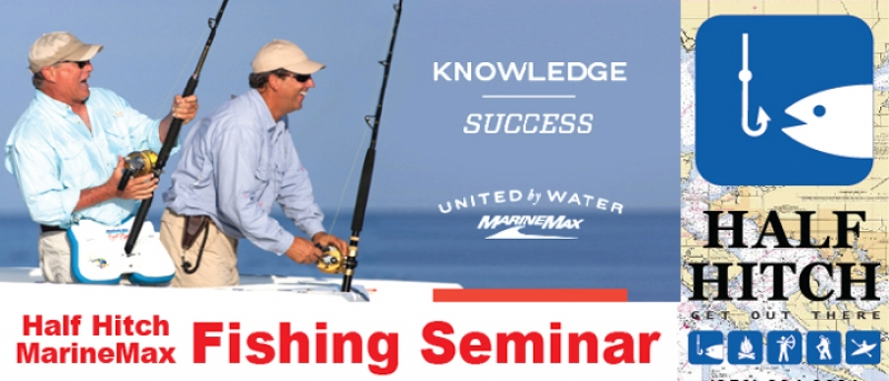 2019 Half Hitch & MarineMax FREE Seminar Series