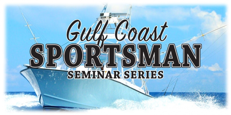 2019 Gulf Coast Sportsman Seminar Series